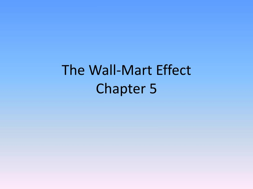 the wall mart effect chapter 5 l.