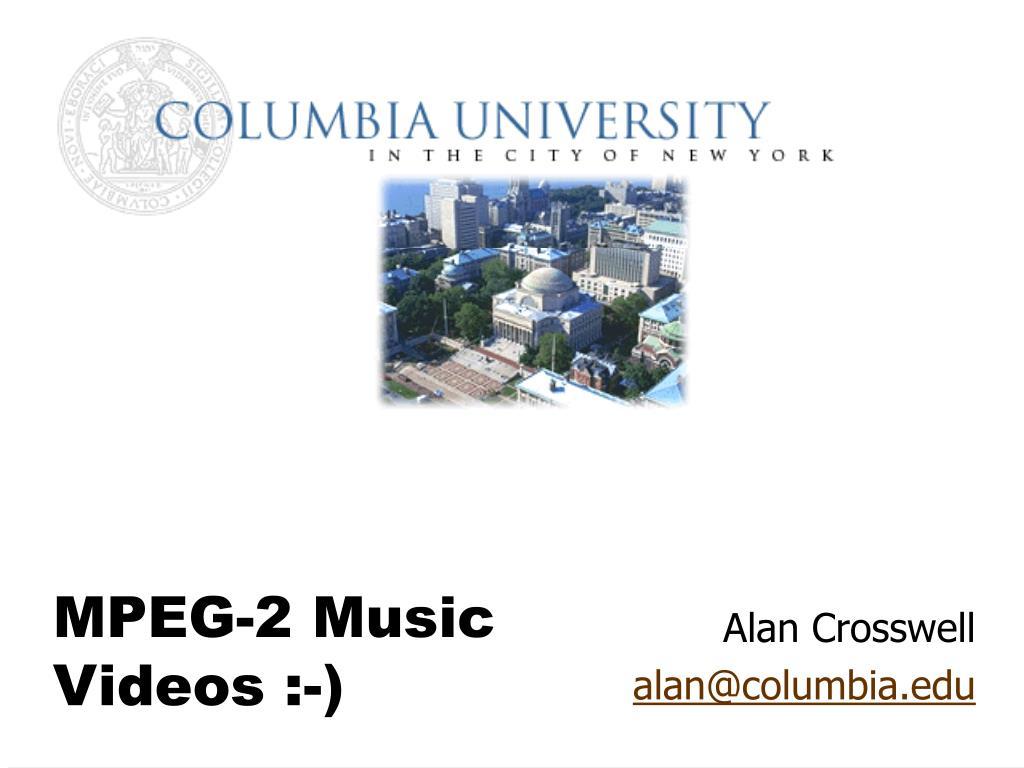 mpeg 2 music videos l.
