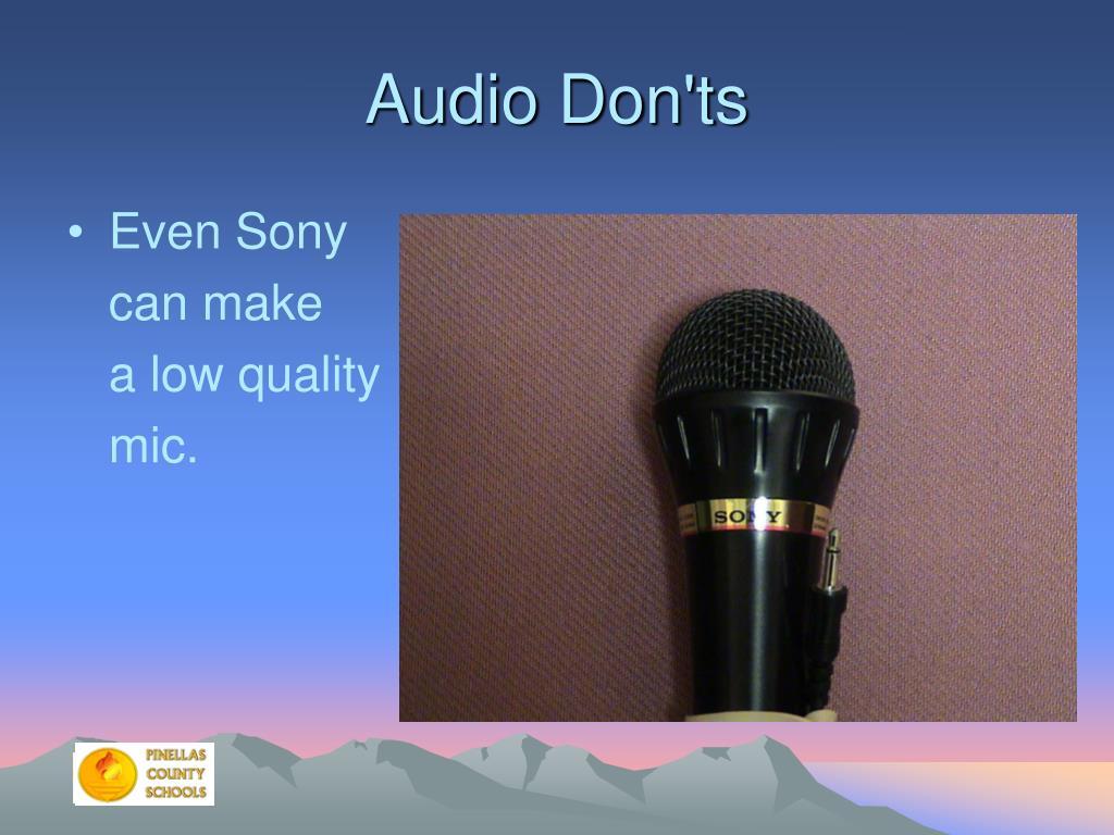 Audio Don'ts