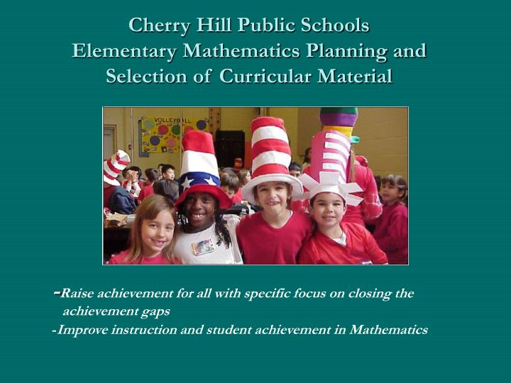 cherry hill public schools elementary mathematics planning and selection of curricular material n.