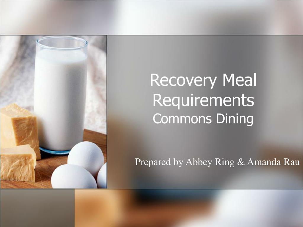recovery meal requirements l.