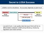 secret to losa success