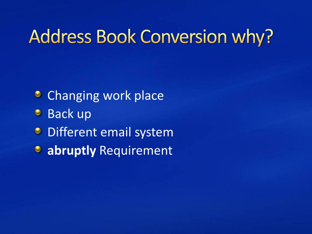 Address Book Conversion why?
