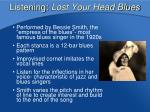 listening lost your head blues