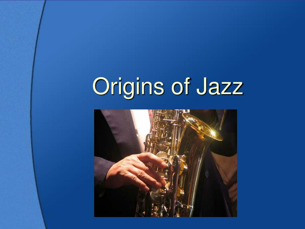 an introduction to the history and the origins of jazz music About the history of classical and jazz improvisation by michael furstner.