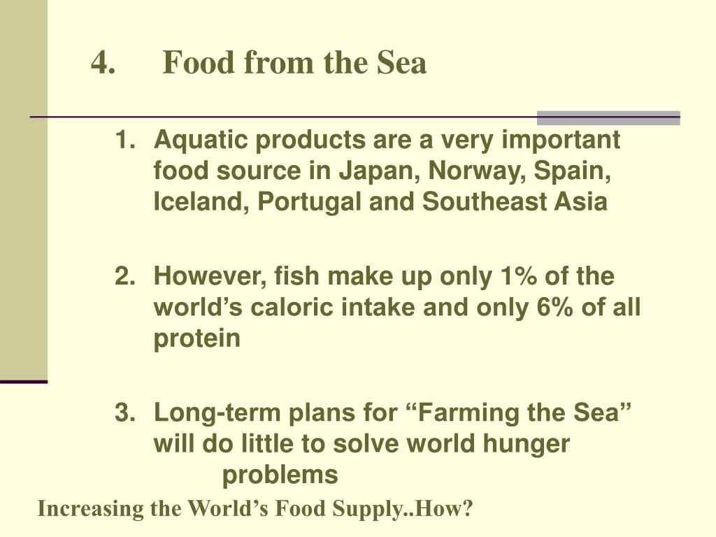 4.	Food from the Sea