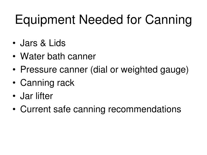 Equipment Needed for Canning