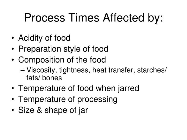 Process Times Affected by: