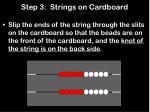 step 3 strings on cardboard