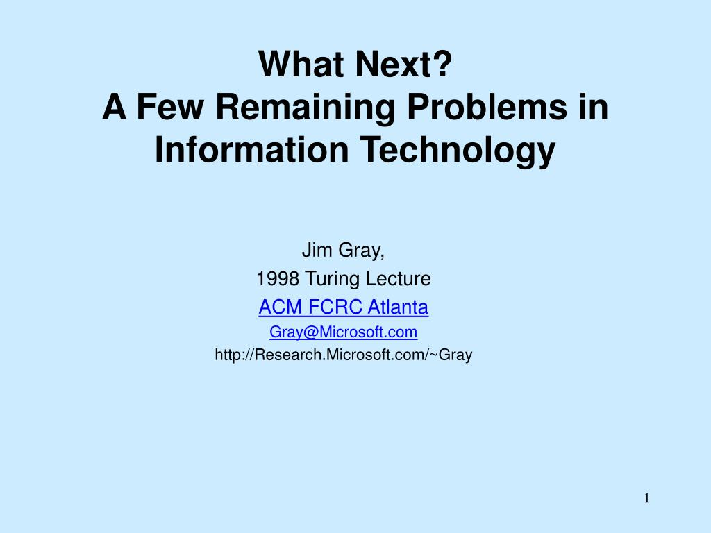 what next a few remaining problems in information technology l.