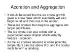 accretion and aggregation