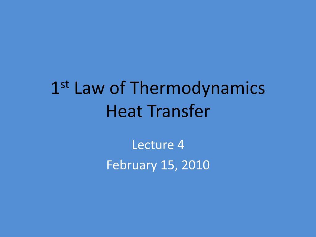 1 st law of thermodynamics heat transfer l.