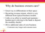 why do business owners care
