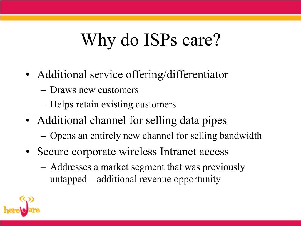 Why do ISPs care?