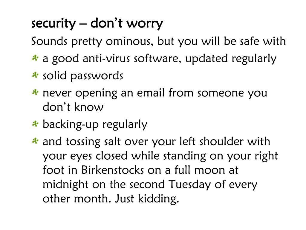 security – don't worry