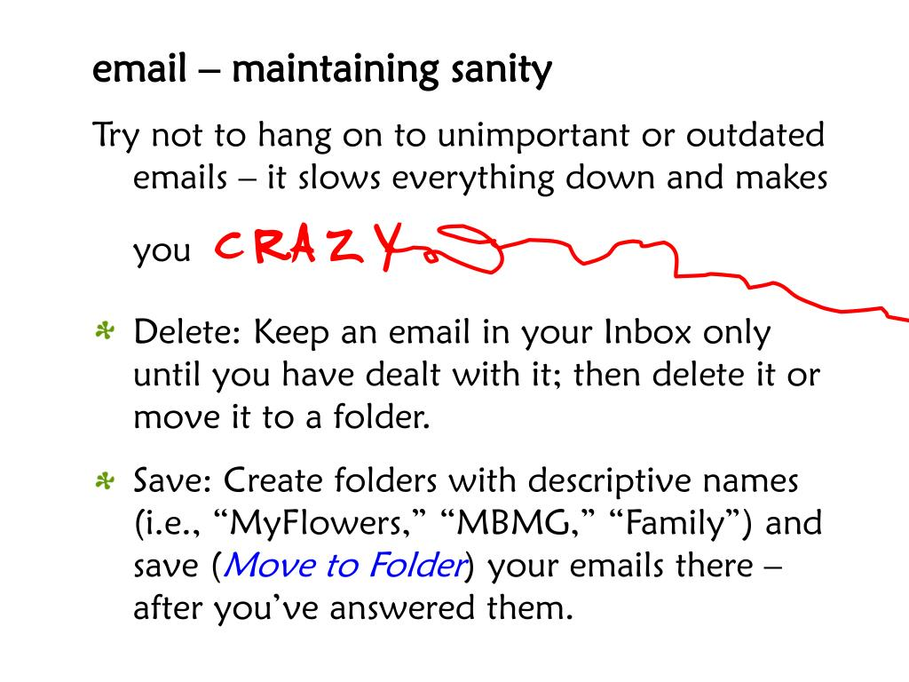 email – maintaining sanity