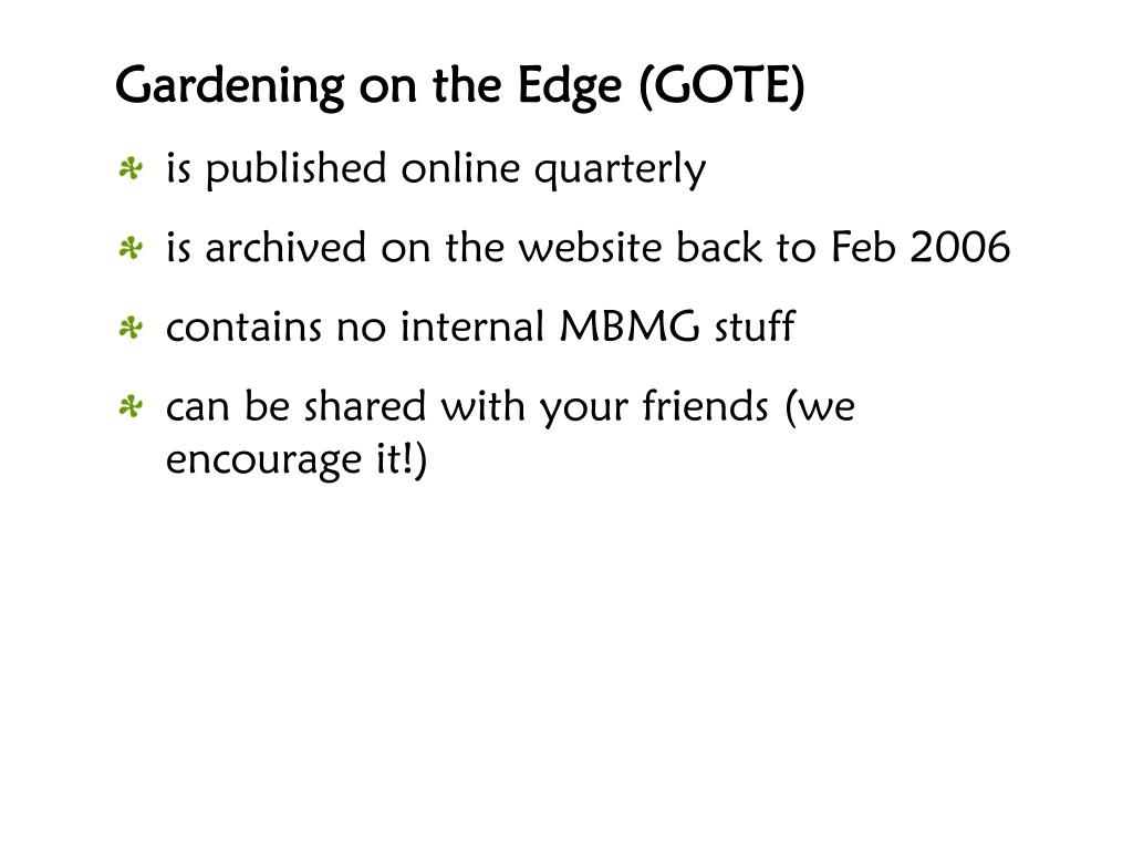 Gardening on the Edge (GOTE)