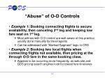 abuse of o d controls