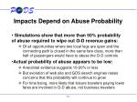 impacts depend on abuse probability