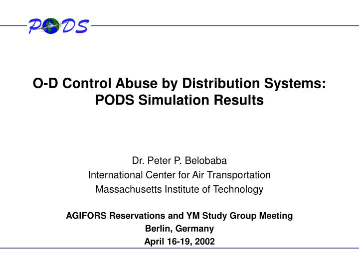 o d control abuse by distribution systems pods simulation results n.