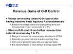 revenue gains of o d control