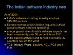 the indian software industry now