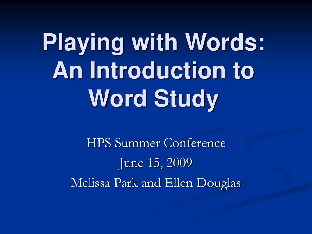 playing with words an introduction to word study l.