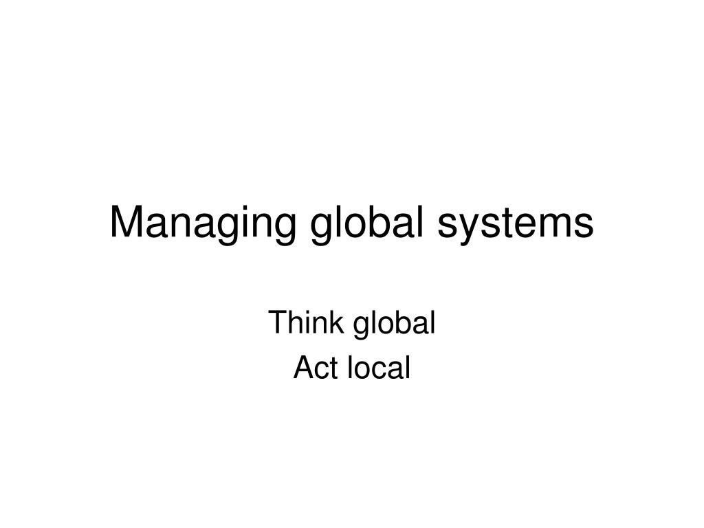 managing global systems l.