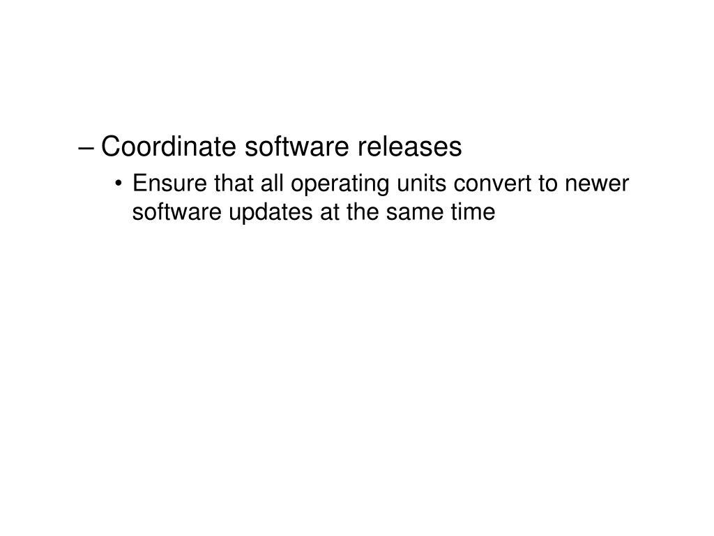 Coordinate software releases