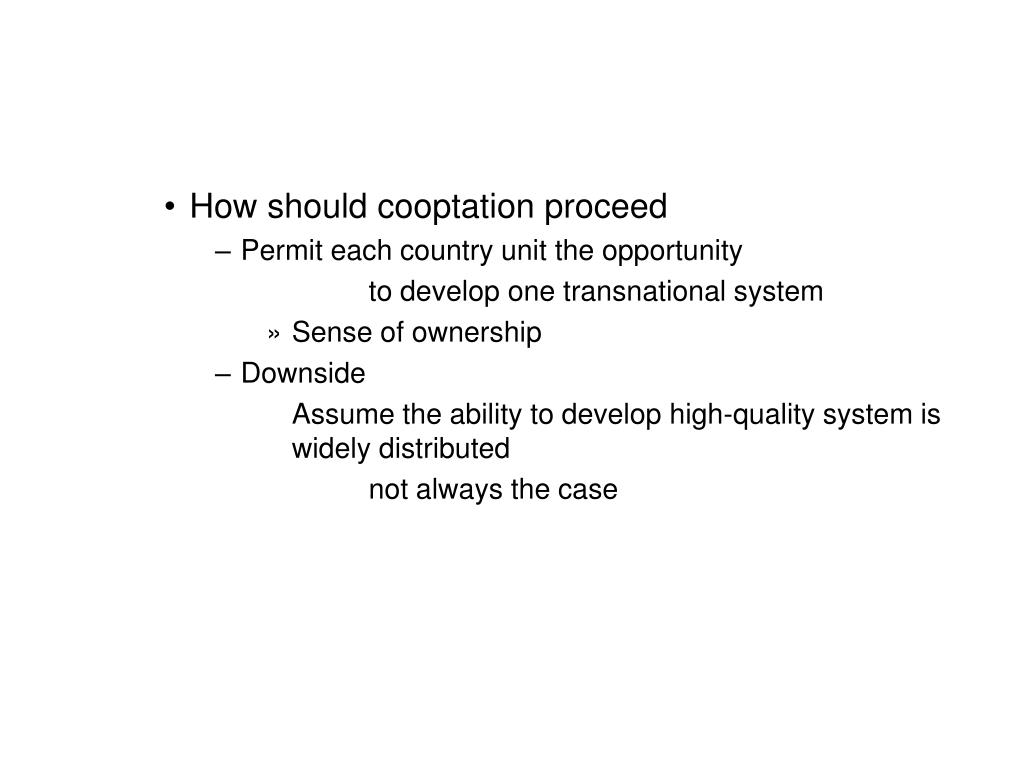 How should cooptation proceed