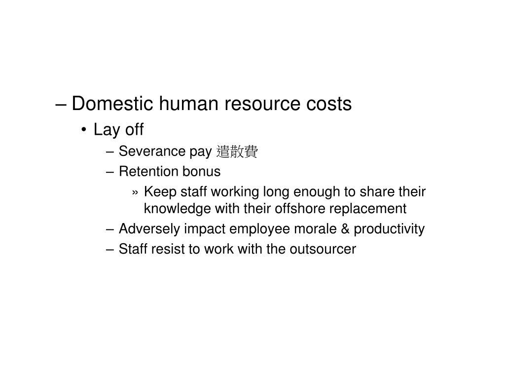 Domestic human resource costs