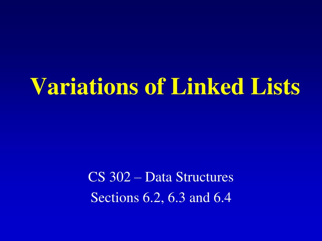 variations of linked lists l.