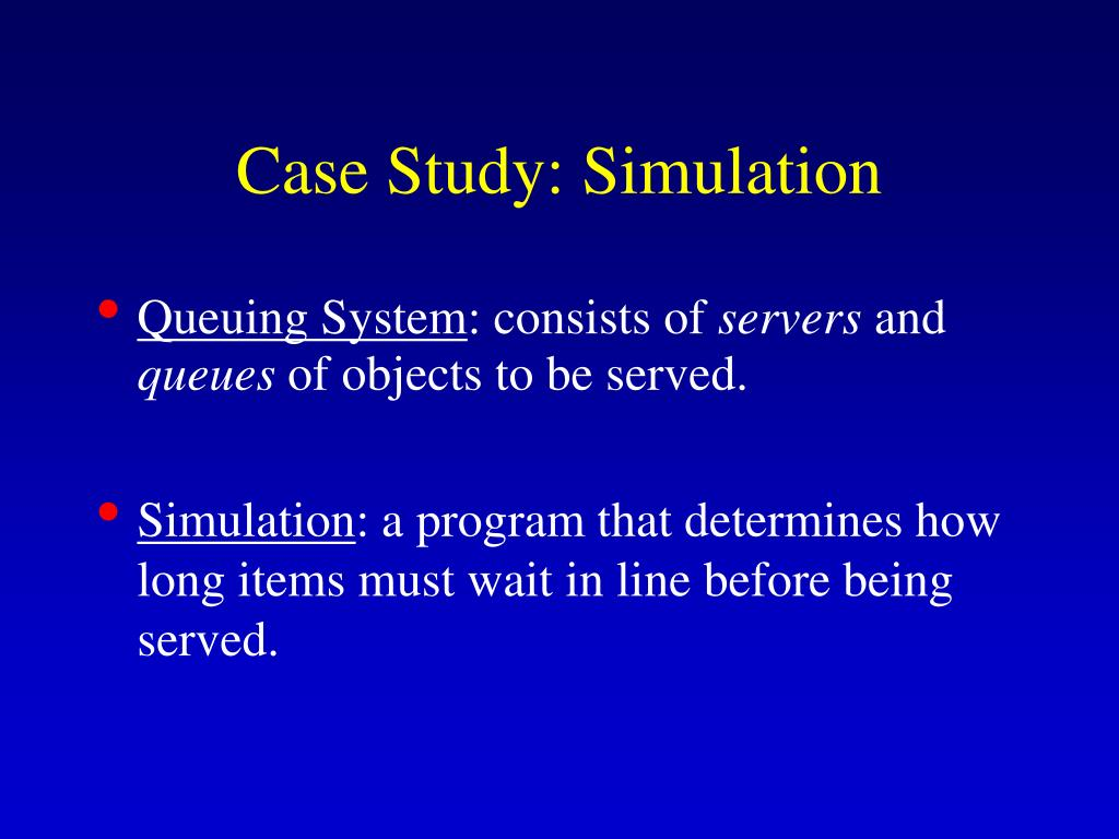 Case Study: Simulation