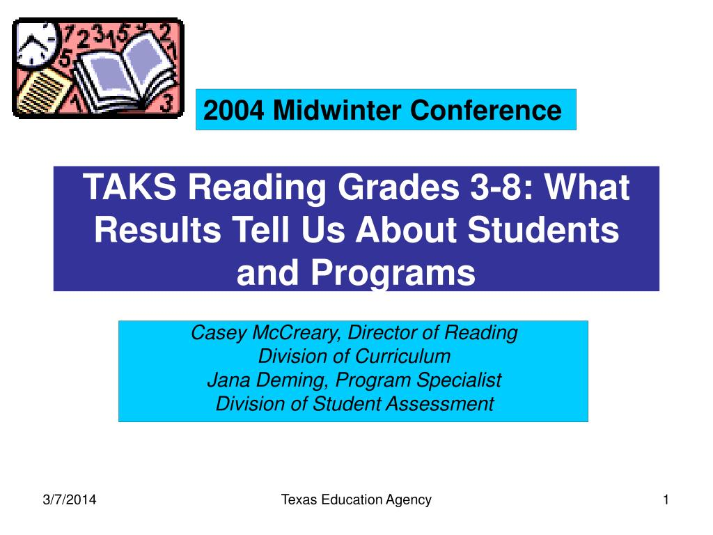 taks reading grades 3 8 what results tell us about students and programs l.