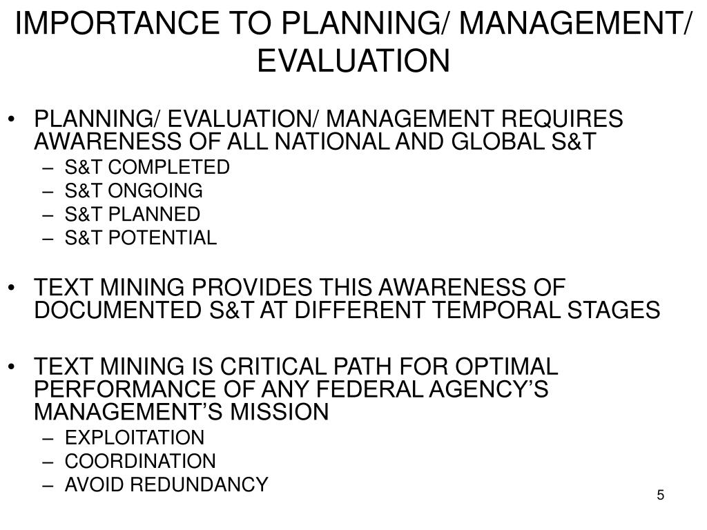 IMPORTANCE TO PLANNING/ MANAGEMENT/ EVALUATION