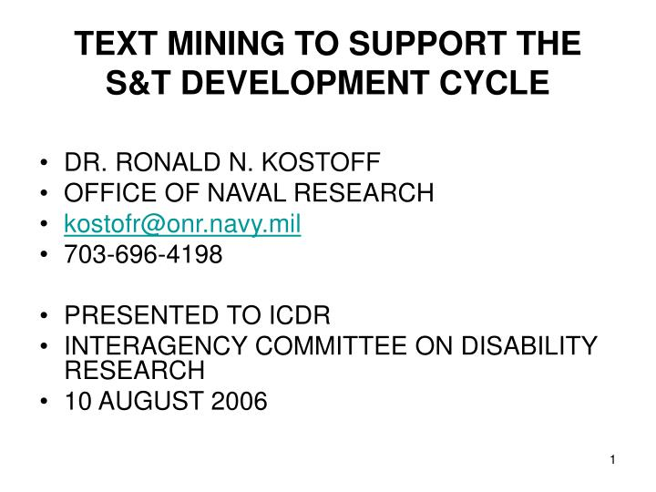 Text mining to support the s t development cycle