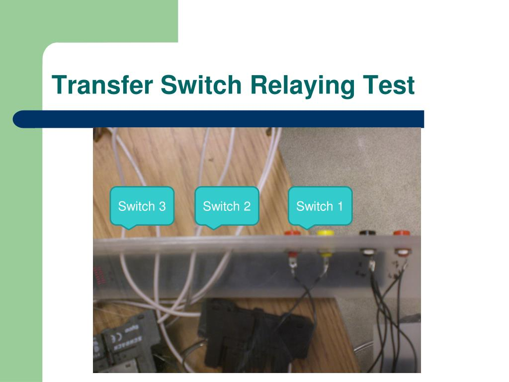 Transfer Switch Relaying Test