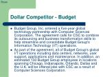 dollar competitor budget