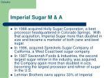 imperial sugar m a