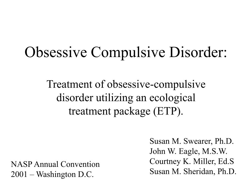 treatment for obsessive compulsive disorder Learning objectives • cite prevalence (proportion of a population found to have a condition) of ocd in the child and adolescent population • review the etiology of ocd.