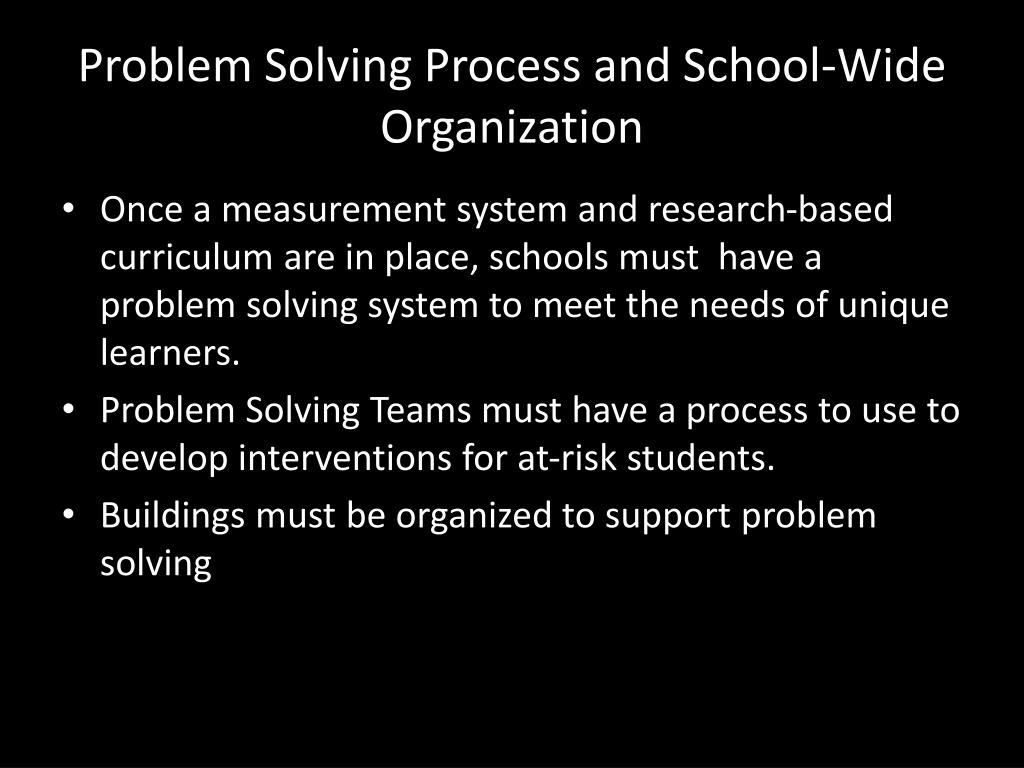 Problem Solving Process and School-Wide Organization