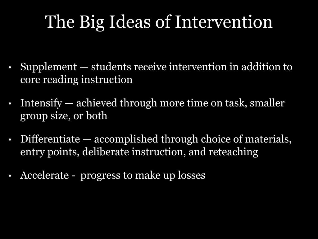 The Big Ideas of Intervention