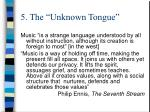 5 the unknown tongue2