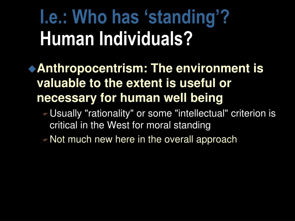 I.e.: Who has 'standing'?