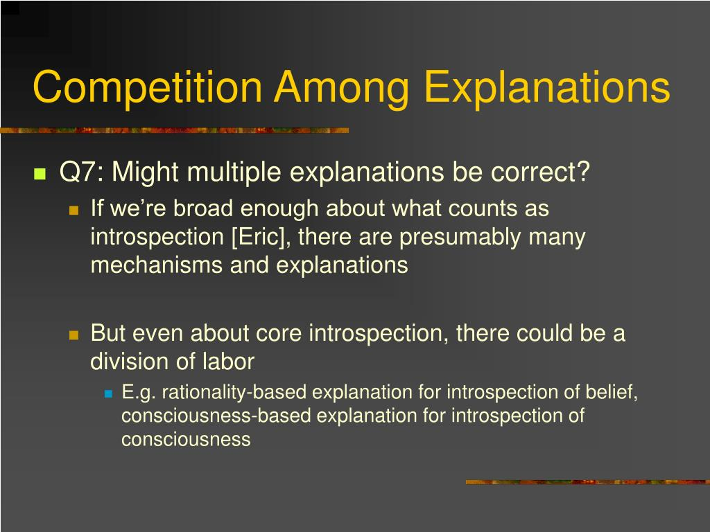 Competition Among Explanations