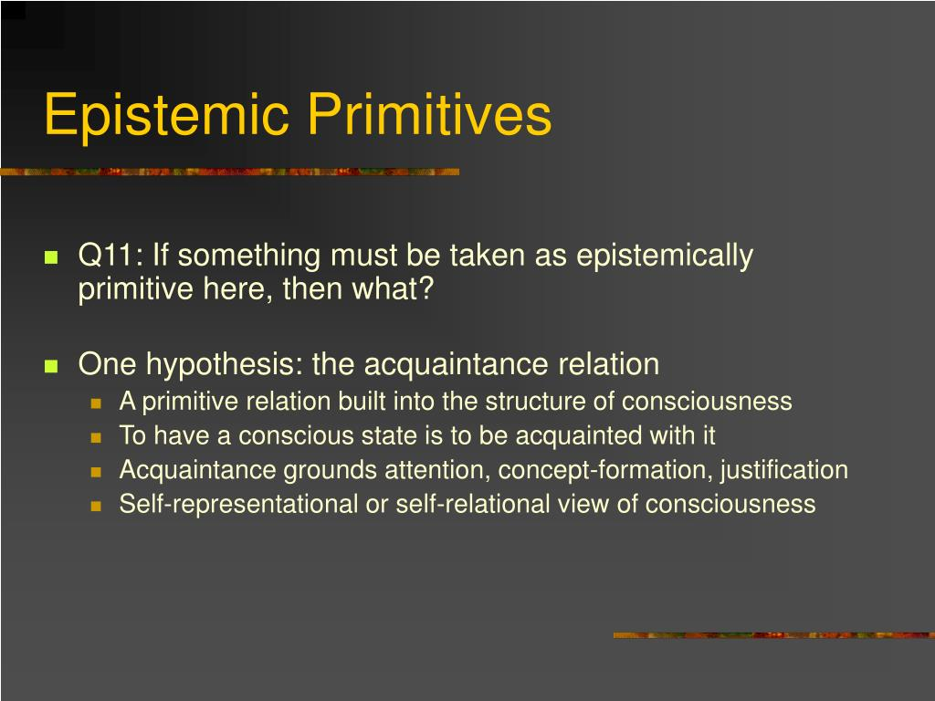 Epistemic Primitives