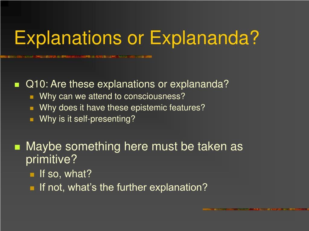 Explanations or Explananda?