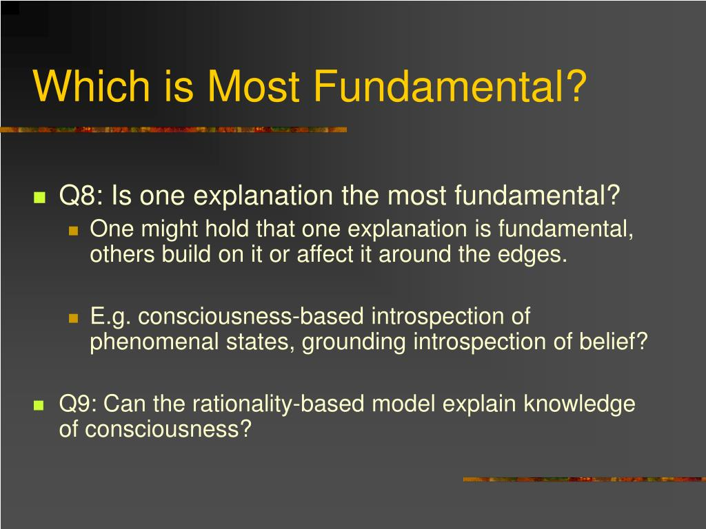 Which is Most Fundamental?