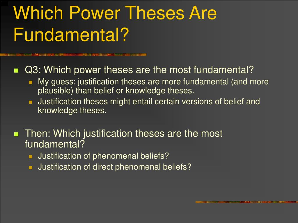 Which Power Theses Are Fundamental?