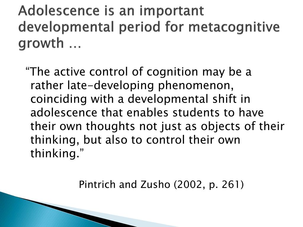 Adolescence is an important developmental period for metacognitive growth …